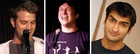 ...and comedy geniuses Anthony Jeselnik, Pete Holmes, and Kumail Nanjiani