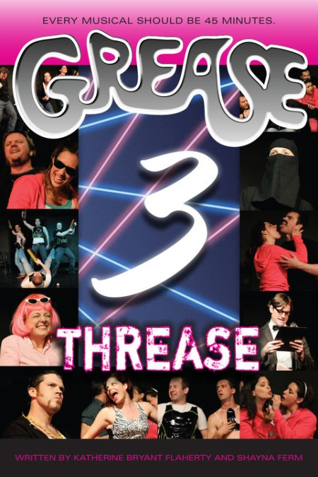 Grease 3: Threase