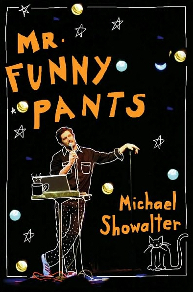 Michael Showalter's Mr. Funny Pants