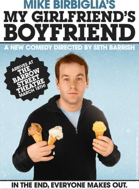 Mike Birbiglia:My Girlfriend's Boyfriend