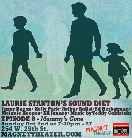 Laurie Stanton's Sound Diet 6: Mommy's Gone