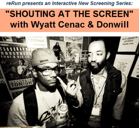 Shouting at the Screen with Wyatt Cenac and Donwill