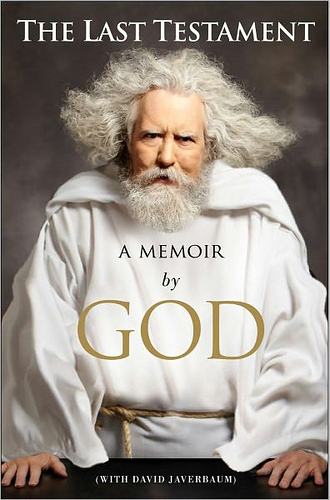 The Last Testament: A Memoir by God wtih David Javerbaum