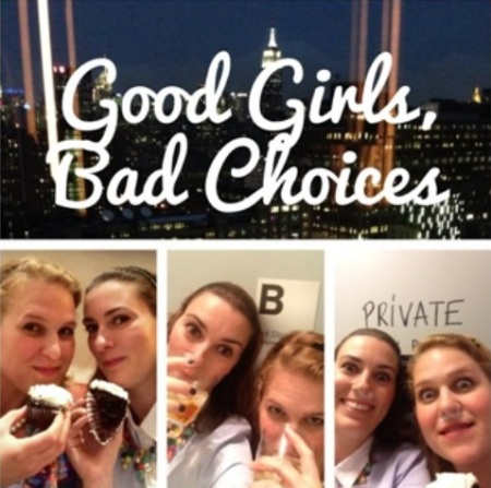 Good Girls, Bad Choices