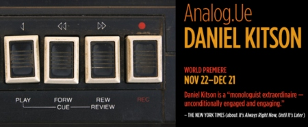 Daniel Kitson: Analog.Ue