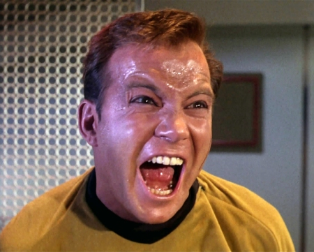 Captain Kirk screaming