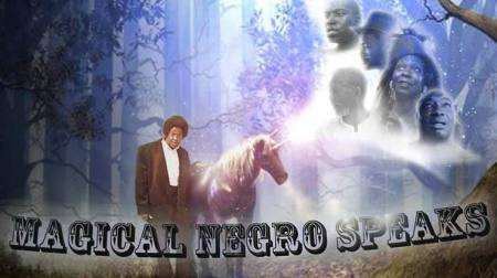 Magical Negro Speaks