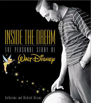Inside the Dream: The Walt Disney Story