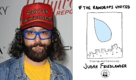 Judah Friedlander's If the Raindrops United