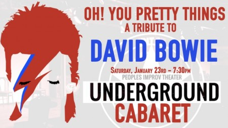 Oh! You Pretty Things: Underground Cabaret Tribute to David Bowie