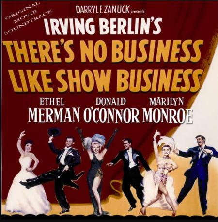 How I Learned There's No Business Like Show Business