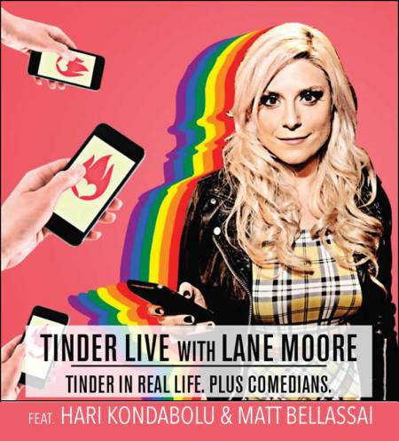 Tinder Live with Lane Moore, Hari Kondabolu, and Matt Bellassai