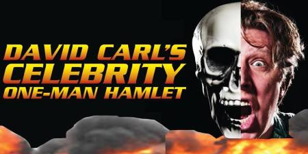 David Carl's Celebrity One-Man Hamlet