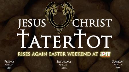 Jesus Chris Tatertot