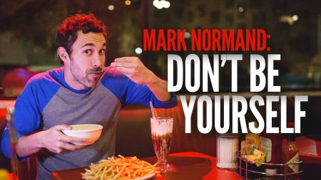 "Mark Normand: ""Don't Be Yourself"""