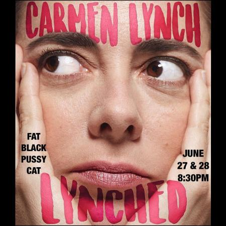 "Carmen Lynch: ""Lynched"""