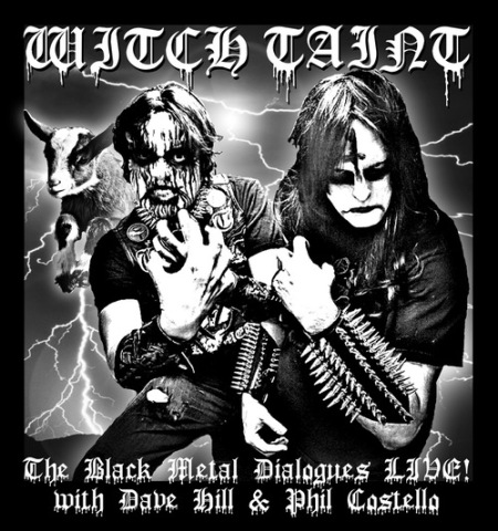 Witch Taint: The Black Metal Dialogues Live