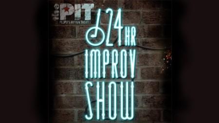 24 Hour Improv Show