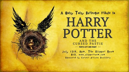 Hotsy Totsy Burlesque Tribute: Harry Potter and the Cursed Pastie