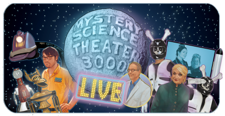 "Mystery Science Theater 3000 Live Tour: ""Watch Out For Snakes!"""