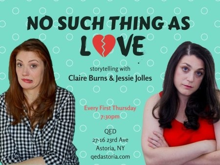 "Claire Burns & Jessie Jolles: ""No Such Thing as Love"""