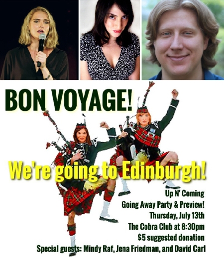 "Jena Friedman, Mindy Raf, David Carll, and The Reformed Whores: ""Bon Voyage! We're Going to Edinburgh!"""