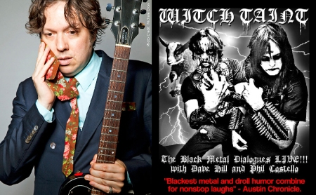 "Dave Hill: ""Witch Taint: The Black Metal Dialogues Live"""