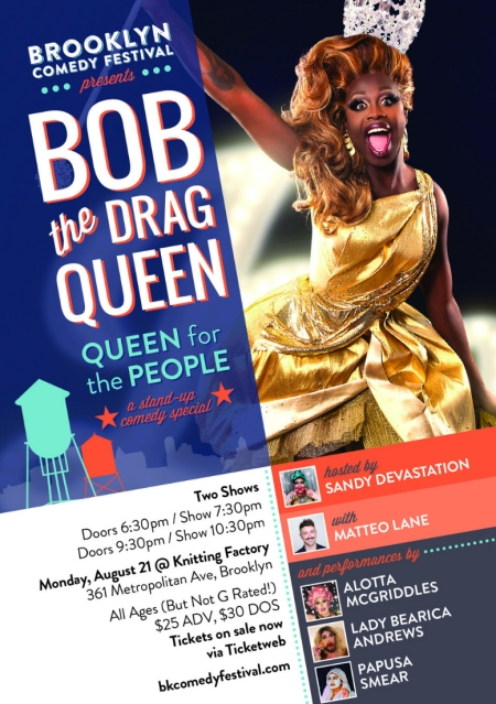 "Bob the Drag Queen: ""Queen for the People"""