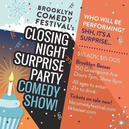 Brooklyn Comedy Festival Closing Night Surprise Party