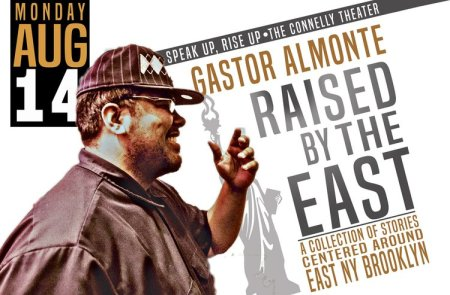 "Gastor Almonte: ""Raised by the East"""