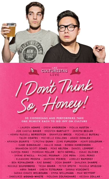 Las Culturistas Live: I Don't Think So, Honey