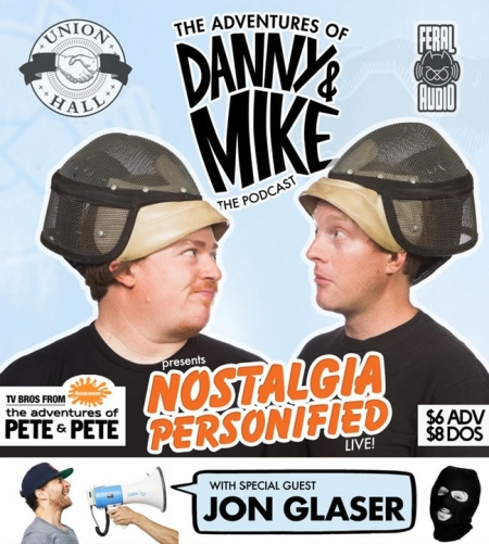 The Adventures of Danny & Mike Podcast