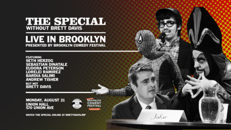 The Special Without Brett Davis: Live in Brooklyn