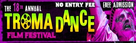 TromaDance 2017 Film Festival