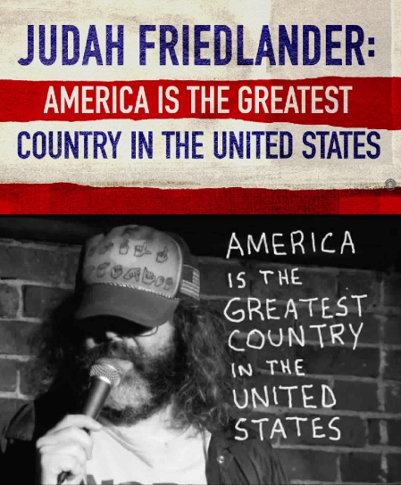 "Judah Friedlander: ""America Is The Greatest Country In The United States"""