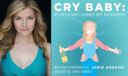 "Jamie Aderski: ""Cry Baby: My (Reluctant) Journey Into Motherhood"""