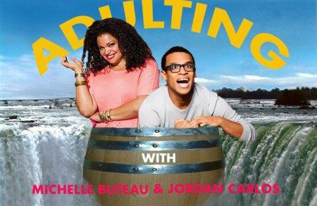 "Michelle Buteau & Jordan Carlos: ""Adulting"""