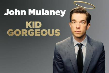 "John Mulaney: ""Kid Gorgeous"""