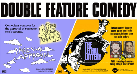 Double Feature Comedy: Parental Approval and The Lethal Lottery
