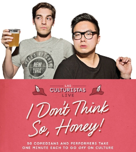 "Matt Rogers & Bowen Yang: ""Las Culturistas Live: I Don't Think So, Honey"""