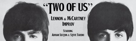 "Adrian Sexton & Steve Tardio: ""Two of Us"""