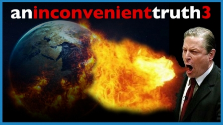 An Inconvenient Truth 3: Maybe I Wasn't Clear the First Two Times