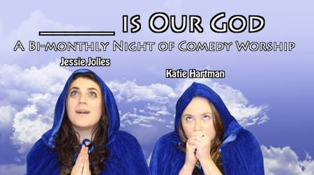 "Jessie Jolles and Katie Hartman: ""Kevin Bacon is Our God"""