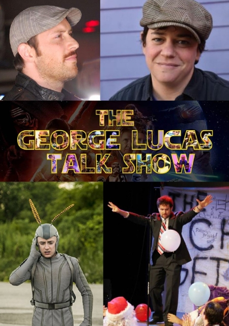 "Mike Carlsen, Becky Drysdale, Griffin Newman, and Connor Ratliff: ""The George Lucas Talk Show"""