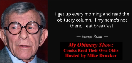 "Mike Drucker's ""My Obituary Show"""