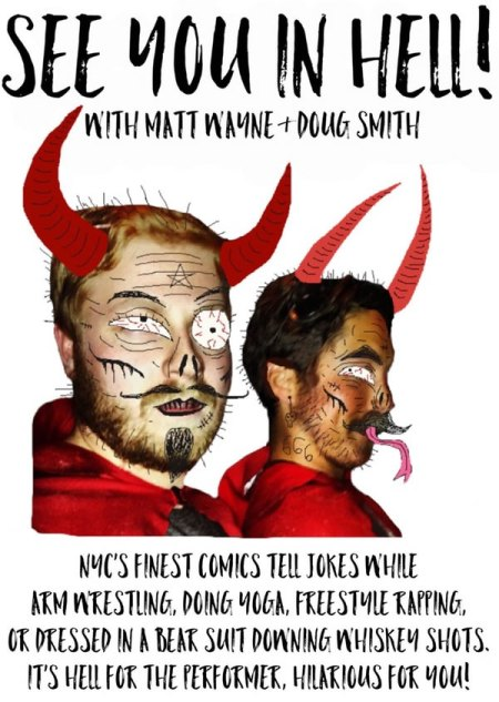 "Matt Wayne & Doug Smith: ""See You in Hell"""