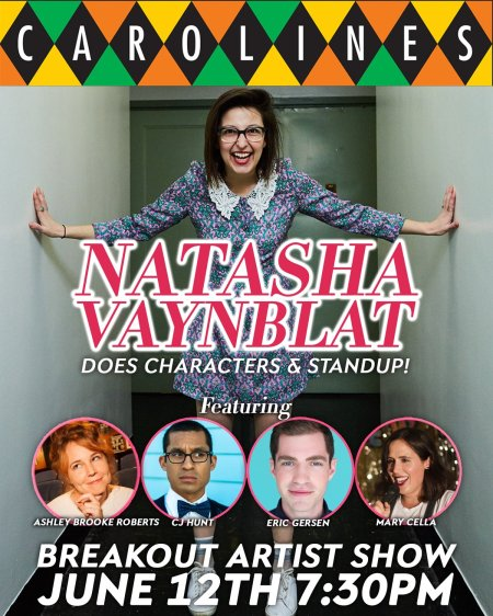 Natasha Vaynblat Does Characters and Stand-Up at Carolines