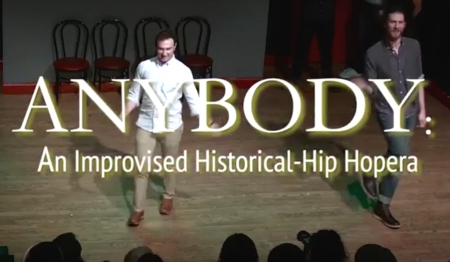 Anybody: An Improvised Historical Hip-Hopera