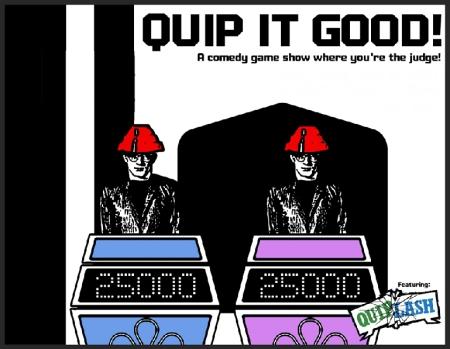 Quip It Good!