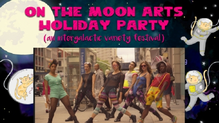 "The Dance Cartel : ""On the Moon Arts Holiday Party"""